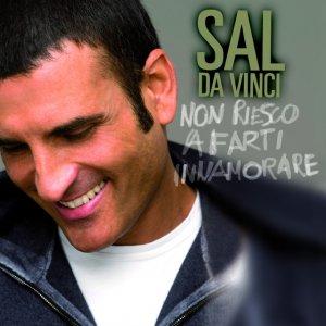 album Non Riesco A Farti Innamorare - Sal Da Vinci