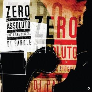 album Sotto una pioggia di parole - Zero Assoluto