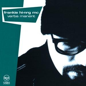 album Verba Manent - Frankie Hi-Nrg Mc