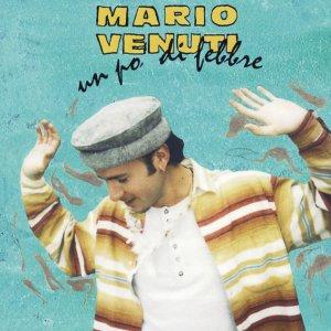 album Un Po' Di Febbre - Mario Venuti