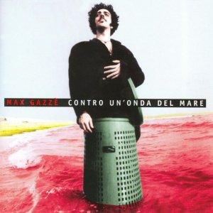 album Contro un'onda del mare - Max Gazzè