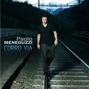 album Corro Via - Paolo Meneguzzi