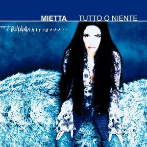album Tutto O Niente - Mietta