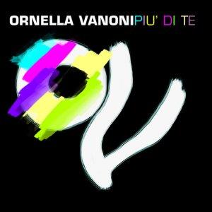 album Più di Te - Ornella Vanoni