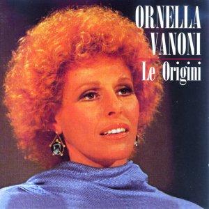 album Le Origini - Ornella Vanoni