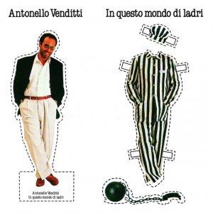 album In Questo Mondo Di Ladri - Antonello Venditti