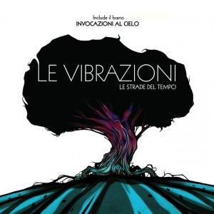album Le Strade Del Tempo - Le Vibrazioni