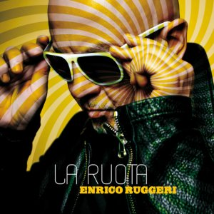 album La Ruota - Enrico Ruggeri