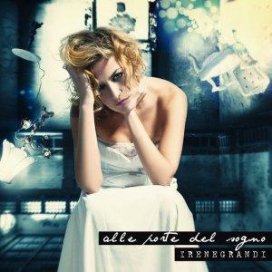 album Alle Porte Del Sogno - Irene Grandi