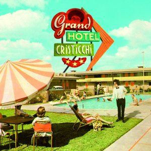 album Grand Hotel Cristicchi - Simone Cristicchi