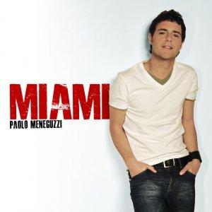album Miami - Paolo Meneguzzi