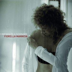 album Ho Imparato A Sognare - Fiorella Mannoia