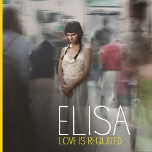 album Love Is Requited - Elisa