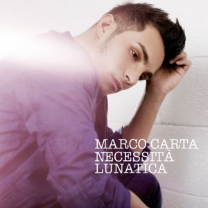 album Necessità lunatica - Marco Carta