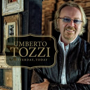 album Yesterday, Today - Umberto Tozzi