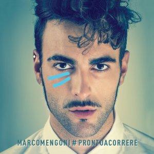 album #PRONTOACORRERE - Marco Mengoni