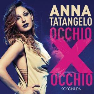 album Occhio per occhio - Anna Tatangelo