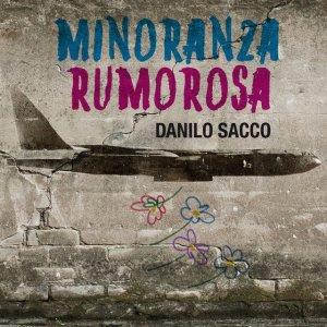album Minoranza rumorosa - Danilo Sacco