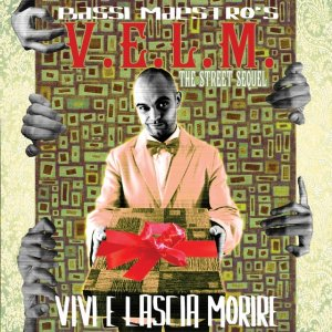 album V.E.L.M. (Vivi E Lascia Morire) - Bassi Maestro