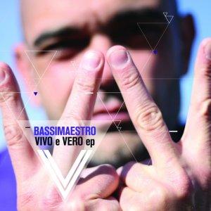album Vivo e Vero EP - Bassi Maestro