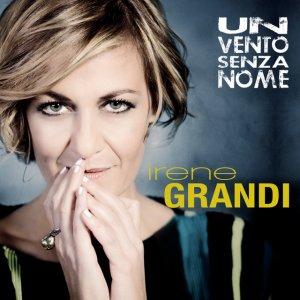 album Un Vento Senza Nome - Irene Grandi