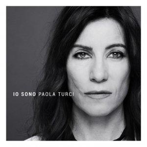 album Io sono - Paola Turci