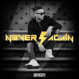 album Never Again - Briga
