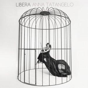 album Libera - Anna Tatangelo
