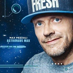 album Astronave Max - Max Pezzali