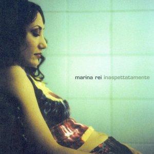 album Inaspettatamente - Marina Rei