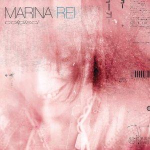 album Colpisci - Marina Rei
