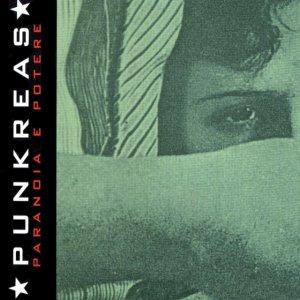 album Paranoia E Potere - Punkreas