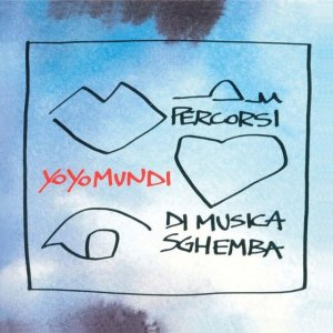 album Percorsi Di Musica Sghemba - Yo Yo Mundi