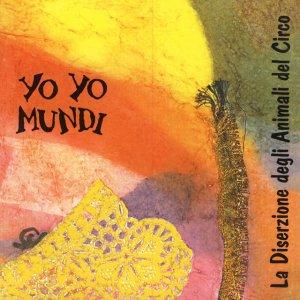 album La Diserzione Degli Animali Del Circo - Yo Yo Mundi