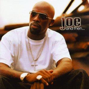 album And Then... - Joe