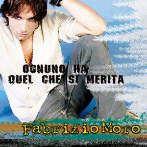 album Ognuno Ha Quel Che Si Merita - Fabrizio Moro