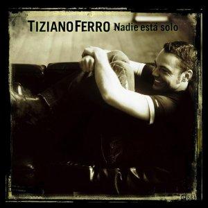 album Nadie está solo - Tiziano Ferro