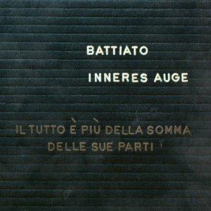 album Inneres Auge (il tutto è più della somma delle sue parti) - Franco Battiato