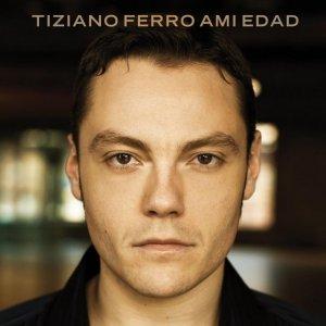 album A Mi Edad - Tiziano Ferro