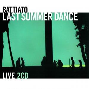 album Last Summer Dance - Live - Franco Battiato
