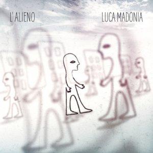 album L'Alieno - Luca Madonia