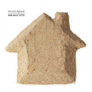 album Non vale tutto - Niccolò Agliardi