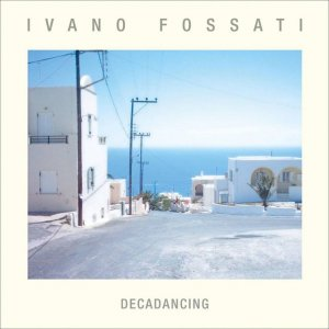 album Decadancing - Ivano Fossati