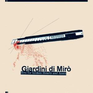 album Hits for broken Hearts and Asses - Giardini di Miro'