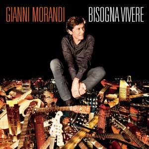 album Bisogna Vivere - Gianni Morandi