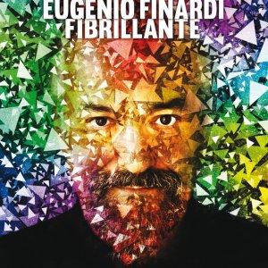 album Fibrillante - Eugenio Finardi