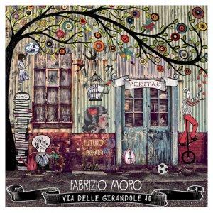 album Via delle Girandole 10 - Fabrizio Moro