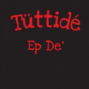 album EP - DE - Tüttidé