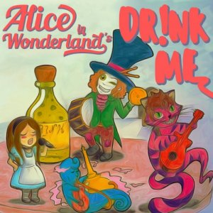 album Dr!nk Me - Alice in Wonderland