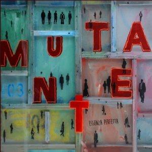 album ESSENZA PERFETTA - MUTANTE (valentina grande & aldo natali project)